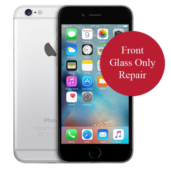 iPhone 6 Front Glass ONLY Repair